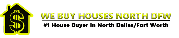 We Buy Houses in Dallas/Fort Worth